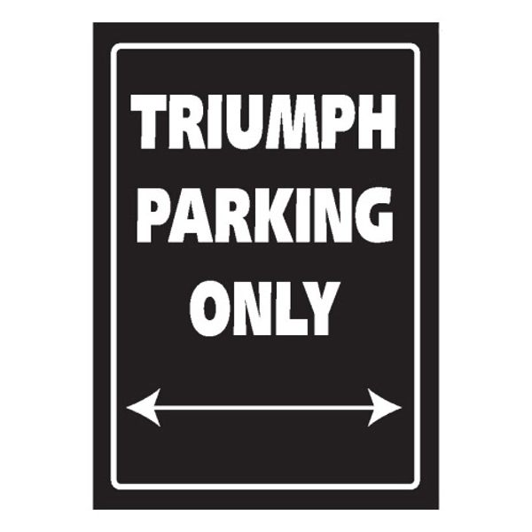 Bike It Parking Sign - Triumph Parking Only